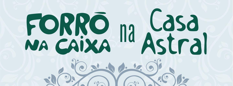 Casaastral forronacaixa 151016 cartazfinal.crop 1357x500 0%2c40.resize 1440x532
